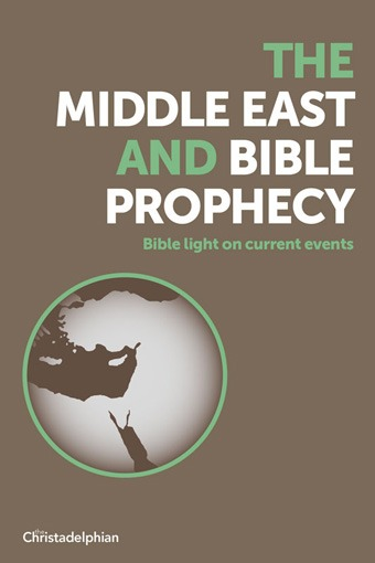 THE MIDDLE EAST AND BIBLE PROPHECY